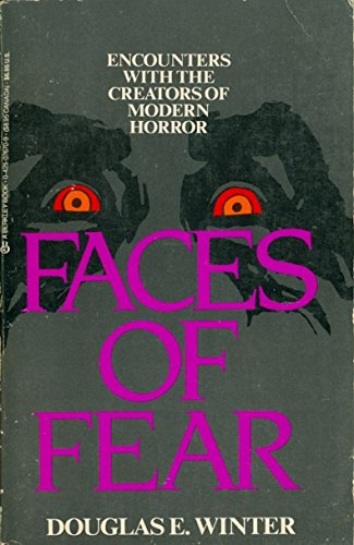 Faces Of Fear: Encounters With The Creators of Modern Horror