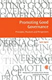 Promoting Good Governance: Principles, Practices and Perspectives (Managing the Public Service: Strategies for Improvement)