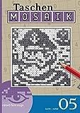 Mosaik-Rätsel 05 (Taschen-Mosaik Taschenbuch / Logik-Rätsel)