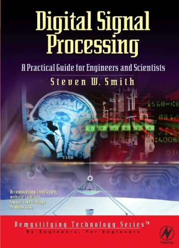 Download Digital Signal Processing: A Practical Guide for Engineers and Scientists: 1st (First) Edition PDF
