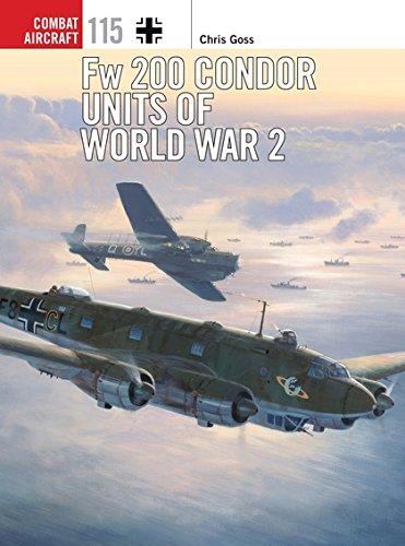 Fw 200 Condor Units Of World War 2  Combat Aircraft