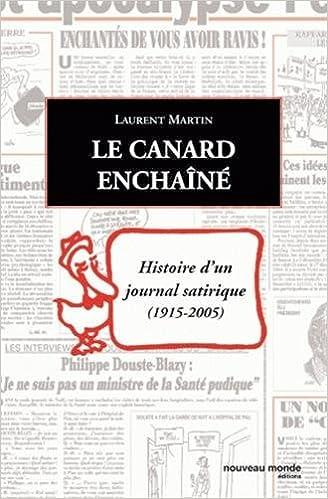 Livre Le Canard enchaîné : Histoire d'un journal satirique 1915-2005 epub, pdf