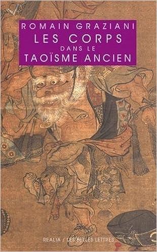 En ligne Les Corps dans le taoïsme ancien pdf