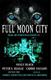 Full Moon City, Darrell Schweitzer and Martin H. Greenberg, 1416584137