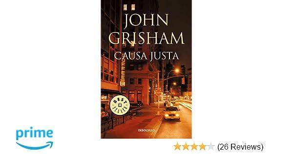 Amazon.com: Causa justa / The Street Lawyer (Spanish Edition) (9786073159166): John Grisham: Books