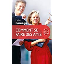 Comment se faire des amis (Psychologie et Développement personnel t. 508) (French Edition)