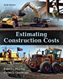 Estimating Construction Costs, Peurifoy, Robert L. and Oberlender, Garold, 0073398012