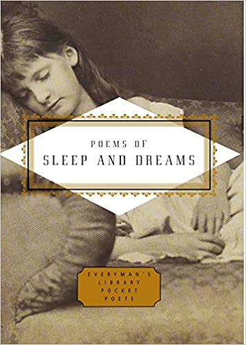 poems of sleep and dreams everymans library pocket poets series