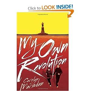 My Own Revolution Carolyn Marsden