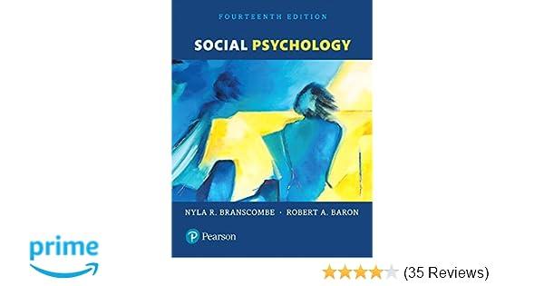 Amazon Social Psychology 14th Edition 9780134410968 Nyla R Branscombe Robert A Baron Books