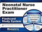 Neonatal Nurse Practitioner Exam Flashcard Study System: NP Test Practice Questions & Review for the Nurse Practitioner Exam (Cards)