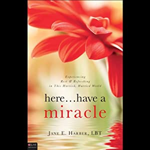 Here...Have a Miracle Audiobook