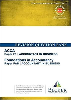 Buy ACCA Approved - F1 Accountant in Business (FIA: FAB): Revision