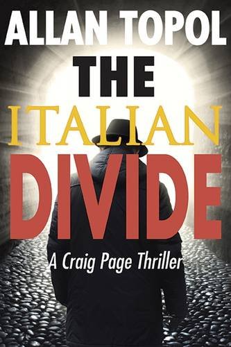 Download The Italian Divide: A Craig Page Thriller (Craig Page Thrillers) pdf epub