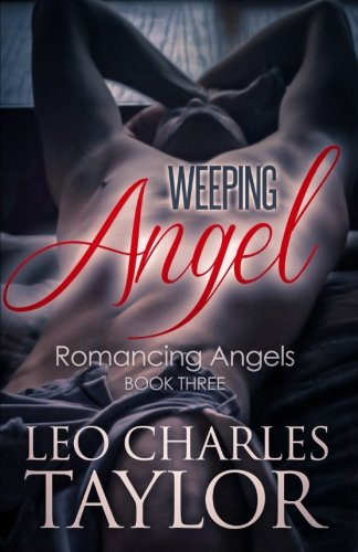 Download Weeping Angel (Romancing Angels) (Volume 3) pdf epub
