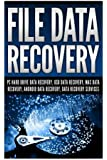 File Data Recovery: PC Hard Drive Data Recovery, Usb Data Recovery, MAC Data Recovery, Android Data Recovery, Data Recovery Services
