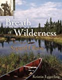 Breath of Wilderness, Kristin J. Eggerling, 1938486102