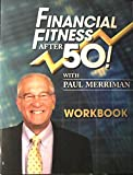 Finanacial Fitness after 50! Workbook