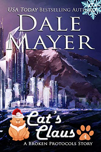 Cat's Claus: A Broken Protocols Series Christmas Tale