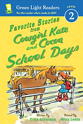 Favorite Stories from Cowgirl Kate and Cocoa: School Days (Green Light Readers Level 2)