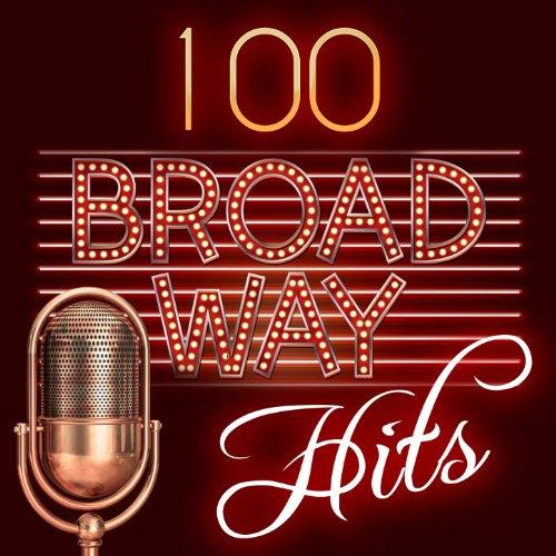 100 Broadway Hits - 100 Broadway