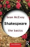 Shakespeare: The Basics
