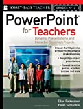 PowerPoint for Teachers: Dynamic Presentations and Interactive Classroom Projects (Grades K-12)