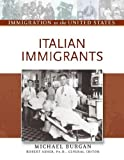 Italian Immigrants (Immigration to the United States)