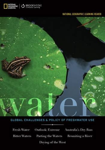 national-geographic-learning-reader-water-global-challenges-and-policy-of-freshwater-use-with-ebook-