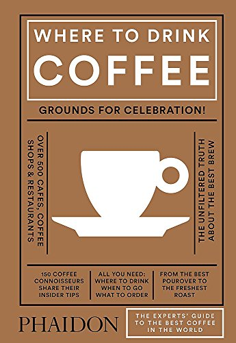 Where to Drink Coffee by Avidan Ross, Liz Clayton