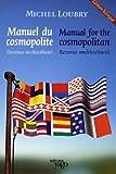 Manuel du cosmopolite - Devenez multiculturel, édition bilingue français-anglais