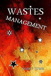 Wastes Management (Wastes Series Book 5)