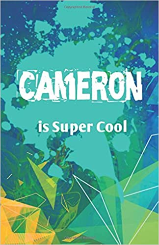 Book Cameron is Super Cool: Journal Notebook for Boys (Journaling Notebook for Boys)