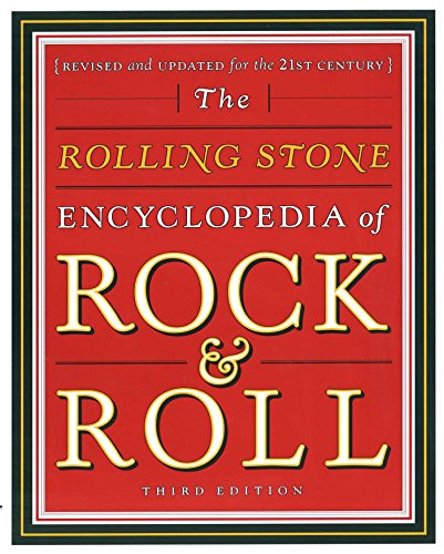 (Rolling Stone Encyclopedia of Rock & Roll)