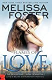 Flames of Love (Love in Bloom: The Remingtons, Book 3)  (Volume 12)