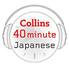Japanese in 40 Minutes: Learn to speak Japanese in minutes with Collins Audiobook by  Collins Narrated by  uncredited
