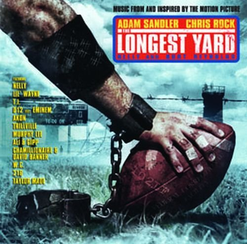 The Longest Yard by O.S.T. (2005-06-08)