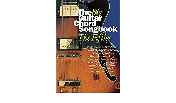 The Big Guitar Chord Songbook – The Fifties – Arreglados para ...