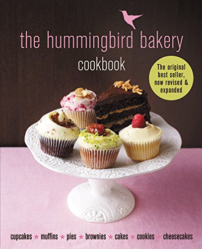 The Hummingbird Bakery Cookbook: The best-seller now revised and expanded with new recipes by Tarek Malouf