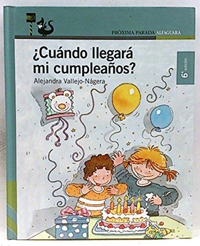 Cuando Llegara Mi Cumpleaños ?: Amazon.es: Alejandra Vallejo ...