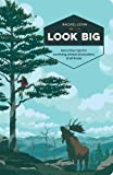 img - for Look Big: And Other Tips for Surviving Animal Encounters of All Kinds book / textbook / text book