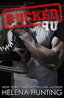 PUCKED Up (A Standalone Romantic Comedy) (The PUCKED Series Book 2) by [Hunting, Helena]