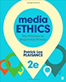 Media Ethics, Patrick L. (Lee) Plaisance, 1452258082