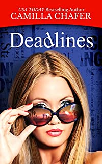 Deadlines by Camilla Chafer ebook deal