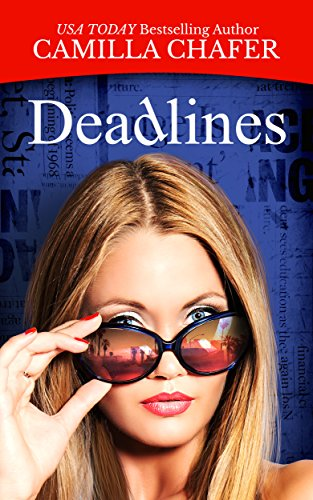 Deadlines (Deadlines Mysteries Book 1) by [Chafer, Camilla]