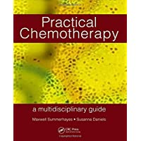 Practical Chemotherapy - A Multidisciplinary Guide
