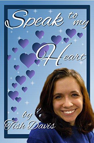 Speak To My Heart (Sweet Christian Romance Series, Hearing God's Voice)