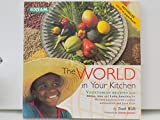 World in Your Kitchen: Vegetarian Recipes from Africa, Asia and Latin America.