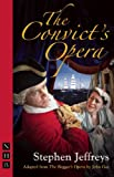 The Convict's Opera, John Gay, 1848420153