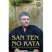 San Ten No Kata: Kihon Drills of San Ten Karate